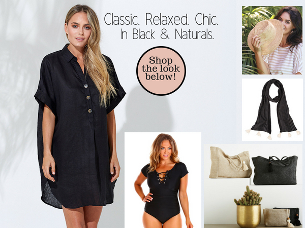 Classic. Relaxed Chic. Black & Naturals.
