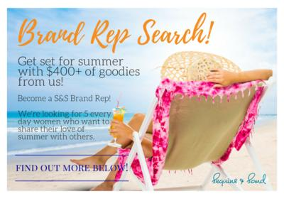 Sequins and Sand Brand Rep Search On Now! – Could It Be You?