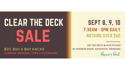 Clear The Decks Clothing Sale - Brisbane HQ | Nothing over $60! | Sept 8-10