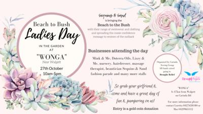 Beach to Bush Ladies Day - 27th October - Looking after women in outback NSW.
