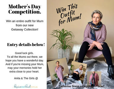 Win an entire Outfit from our Getaway Collection for Your Mum!