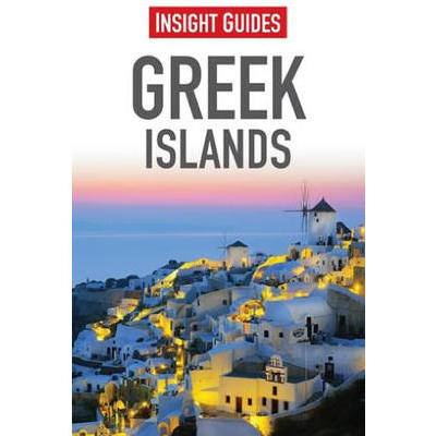 [Insight Guide Greek Islands | Latest 2014 Edition]