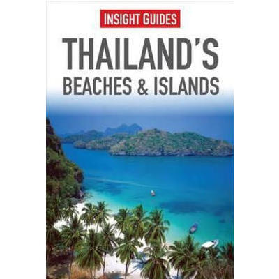 [Insight Guides Thailand Beaches and Island 2014]